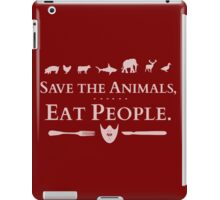 save the animals, EAT PEOPLE (2) iPad Case/Skin