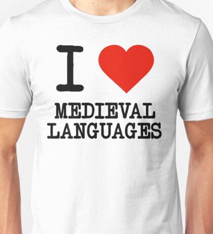 I Love Medieval Languages Unisex T-Shirt