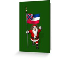 Santa Claus With Flag Of Mississippi Greeting Card