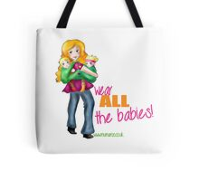 All the Babies! Tote Bag