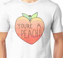 you're a peach Unisex T-Shirt