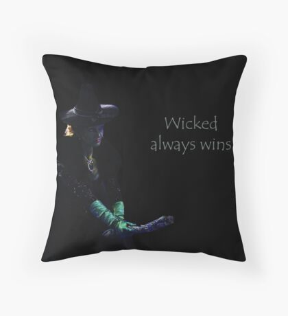 wicked always wins Throw Pillow