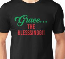 Grace The Blesssingg!! Unisex T-Shirt