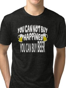 Beer Cant Buy Happiness Tri-blend T-Shirt