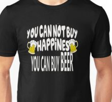 Beer Cant Buy Happiness Unisex T-Shirt