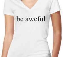 be aweful ver0001 Women's Fitted V-Neck T-Shirt