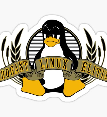 Arrogant Linux Elitist Sticker