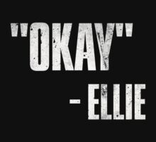 Ellie's Okay by MTMBrother