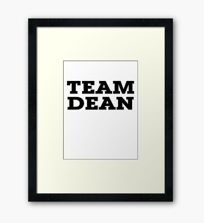 Team Dean Framed Print