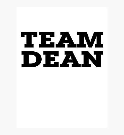 Team Dean Photographic Print