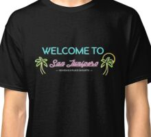 Welcome to San Junipero Classic T-Shirt