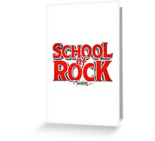 school of rock Greeting Card