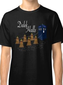 A Dalek Christmas - Dalek the Halls Classic T-Shirt