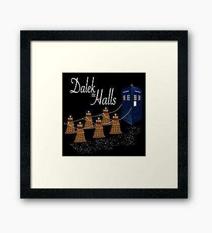 A Dalek Christmas - Dalek the Halls Framed Print