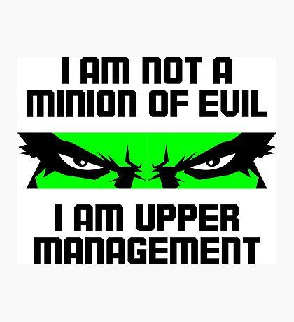 I m not a little villain. I am the boss! Photographic Print