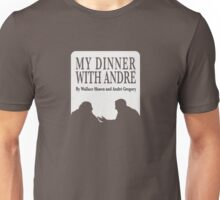 My Dinner with Andre Unisex T-Shirt