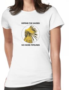 Defend The Sacred - No More Pipelines #NODAPL Womens Fitted T-Shirt