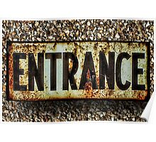 ☝ ☞ RUSTED ENTRANCE SIGN ☝ ☞ Poster