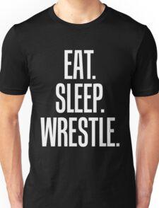 Eat Sleep Wrestle Wrestler Unisex T-Shirt
