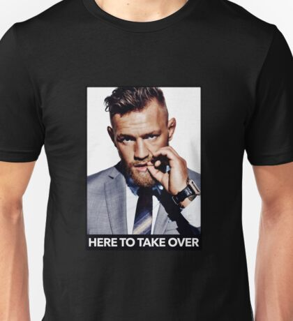 McGregor in Suit - Here to Take Over Unisex T-Shirt