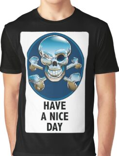 Helpful Sign. Same as cousin Skull An Crossbones but not. Graphic T-Shirt