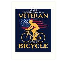 Never underestimate a veteran with a bicycle T-shirt Art Print