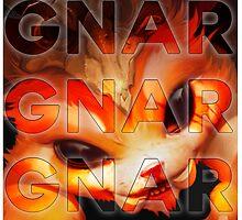 GNAR! by PinkiexDash