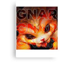 GNAR! Canvas Print