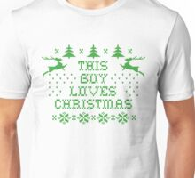 This guy loves Christmas Unisex T-Shirt