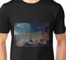 John Martin - Belshazzar's Feast Unisex T-Shirt