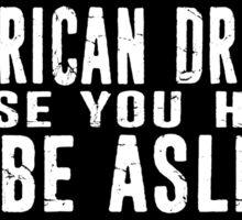 American Dream Sticker