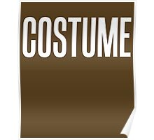 Costume Funny Lazy Easy Halloween Sarcastic T-Shirt Poster