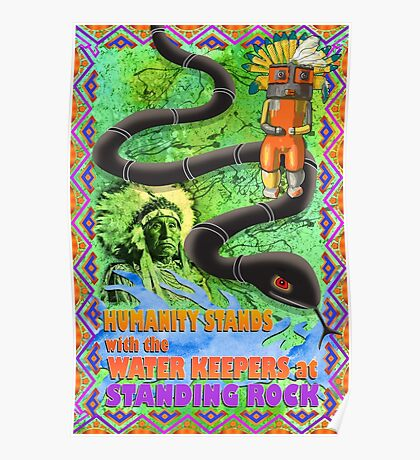 Humanity Stands with the Water Keepers at Standing Rock Poster
