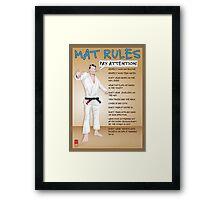 Mat Rules Poster Framed Print