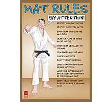 Mat Rules Poster Photographic Print