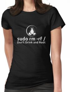 Dont Drink And Root Womens Fitted T-Shirt