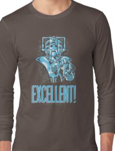 Excellent! Long Sleeve T-Shirt