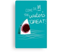 Come On In, The Water's Great! Canvas Print