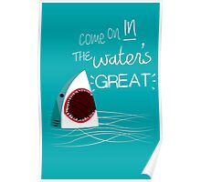 Come On In, The Water's Great! Poster