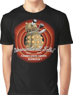 Exterminate All Folks! Graphic T-Shirt