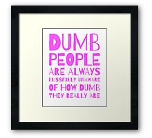 Blissfully Unaware Framed Print