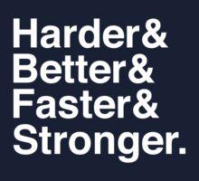Harder & Better & Faster & Stronger. Kids Clothes