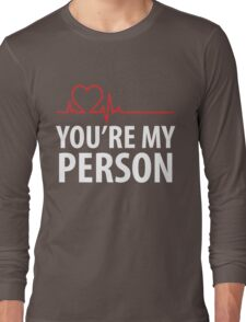 You're My Person Cute Heart Anniversary  Long Sleeve T-Shirt