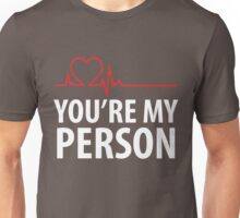You're My Person Cute Heart Anniversary  Unisex T-Shirt