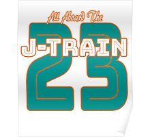 All Aboard the Ajayi J-Train Tshirt Poster