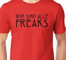 We Are All Freaks - IV Unisex T-Shirt