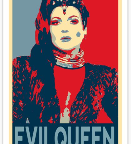 Long live the Evil Queen ; Sticker