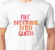 Fire Breathing Queen Unisex T-Shirt