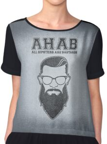 ALL HIPSTERS ARE BASTARDS - Funny (A.C.A.B) Parody  Chiffon Top