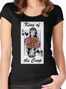 King of the Coop ( for dark shirts) Women's Fitted Scoop T-Shirt